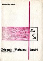 Gomułka Gomulka Moje czternaście czternaście lat 14 Zwierzenia Władysława Gomułki wydawnictwo odnowa 1983 Leo Dan k001961 Muzeum Wolnego Słowa www.m-ws.pl/muzeum/